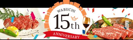 WABIICHI 15th ANNIVERSARY
